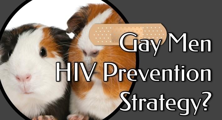 Gay Men HIV Strategy Failures