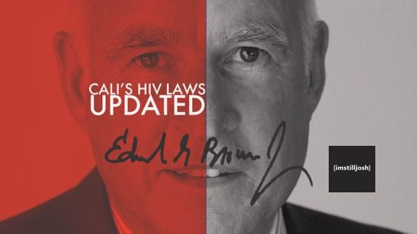 governor Brown Signs bill updating HIV Laws in CA