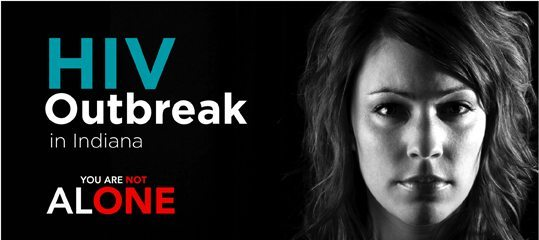 You Are Not Alone - Indiana HIV Outbreak Campaign