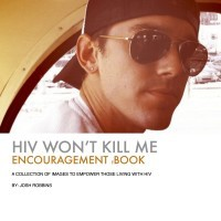 HIV Won't Kill Me book by Josh Robbins