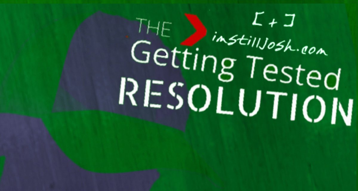 join the 2014 Getting Tested for HIV and STD Resolution